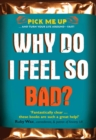 Why Do I Feel So Bad? - Book