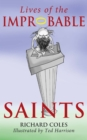 Lives of the Improbable Saints - Book