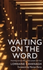 Waiting on the Word : Preaching sermons that connect people with God - Book
