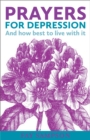 Prayers for Depression : And how to best live with it - Book