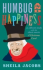 Humbug and Happiness : An Advent study with the classic movie A Christmas Carol (Scrooge) - Book