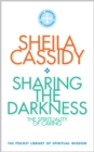 Sharing the Darkness: The Spirituality of Caring : The Pocket Library of Spiritual Wisdom - Book