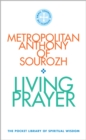 Living Prayer : The Pocket Library of Spiritual Wisdom - Book
