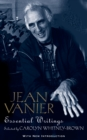Jean Vanier: Essential Writings - Book