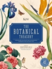 The Botanical Treasury : The tale of 40 of the world's most fascinating plants - Book