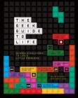 The Geek Guide to Life - Book