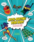 Myth-Busting Your Body - Book
