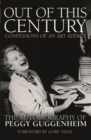 Out of This Century: Confessions of an Art Addict - Book