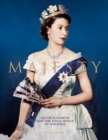 Majesty: Elizabeth II and the Royal House of Windsor - Book