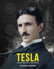 Tesla : The Man, the Inventor, and the Father of Electricity - Book