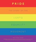 Pride : From Stonewall to the Present - Book