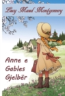 Anne e Gables Gjelber : Anne of Green Gables, Albanian edition - eBook