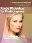 Adobe Photoshop CS6 for Photographers : A professional image editor's guide to the creative use of Photoshop for the Macintosh and PC - Book