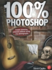 100% Photoshop : Create stunning illustrations without using any photographs - Book