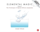 Elemental Magic, Volume II : The Technique of Special Effects Animation - Book