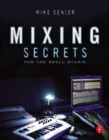 Mixing Secrets for the Small Studio - Book