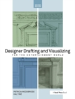 Designer Drafting and Visualizing for the Entertainment World - Book