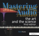 Mastering Audio : The Art and the Science - Book