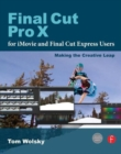 Final Cut Pro X for iMovie and Final Cut Express Users : Making the Creative Leap - Book