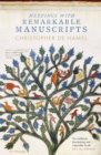 Meetings with Remarkable Manuscripts - Book