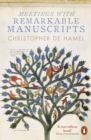 Meetings with Remarkable Manuscripts - eBook