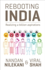 Rebooting India : Realizing a Billion Aspirations - Book