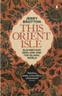 This Orient Isle : Elizabethan England and the Islamic World - eBook