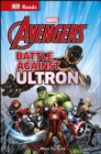 Marvel Avengers Battle Against Ultron - Book