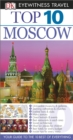 DK Eyewitness Top 10 Moscow : Moscow - eBook