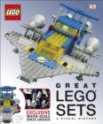 Great LEGO (R) Sets A Visual History : With Exclusive Micro-Scale Space Cruiser - Book