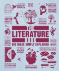 The Literature Book : Big Ideas Simply Explained - Book