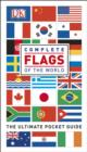 Complete Flags of the World : The Ultimate Pocket Guide - eBook