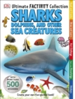 Sharks, Dolphins and Other Sea Creatures Ultimate Factivity Collection : Create your own Fun-packed Book! - Book