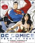 DC Comics Year by Year A Visual Chronicle : Includes 2 Exclusive Prints - Book