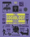 The Sociology Book : Big Ideas Simply Explained - Book