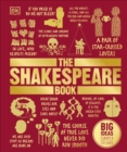 The Shakespeare Book : Big Ideas Simply Explained - Book