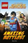 LEGO (R) DC Comics Super Heroes Amazing Battles! - Book