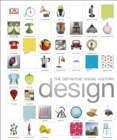 Design : The Definitive Visual History - Book