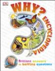 Why? Encyclopedia : Brilliant Answers to Baffling Questions - eBook