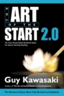 The Art of the Start 2.0 : The Time-Tested, Battle-Hardened Guide for Anyone Starting Anything - Book