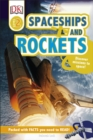 Spaceships and Rockets : Discover Missions to Space! - Book