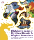 Children's Book of Mythical Beasts and Magical Monsters - Book