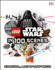 LEGO (R) Star Wars in 100 Scenes : Six Movies... A Lot of LEGO (R) Bricks - Book