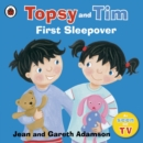 Topsy and Tim: First Sleepover - Book