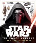 Star Wars The Force Awakens The Visual Dictionary - Book