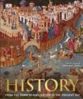 History : From the Dawn of Civilization to the Present Day - Book