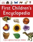 First Children's Encyclopedia : A First Reference Book for Children - Book