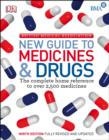 BMA New Guide to Medicine & Drugs : The Complete Home Reference to over 2,500 Medicines - eBook
