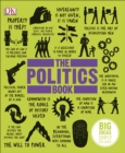 The Politics Book : Big Ideas Simply Explained - eBook