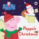 Peppa Pig: Peppa's Christmas - Book